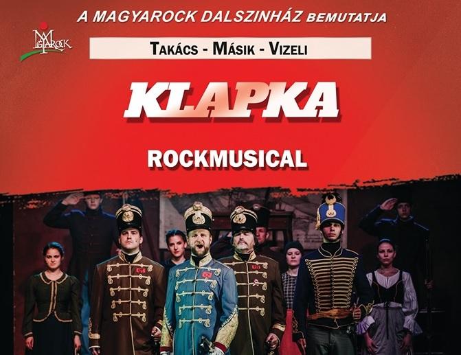 Klapka - Temesvári András, főhadnagy, százados - Magyarock Dalszínház